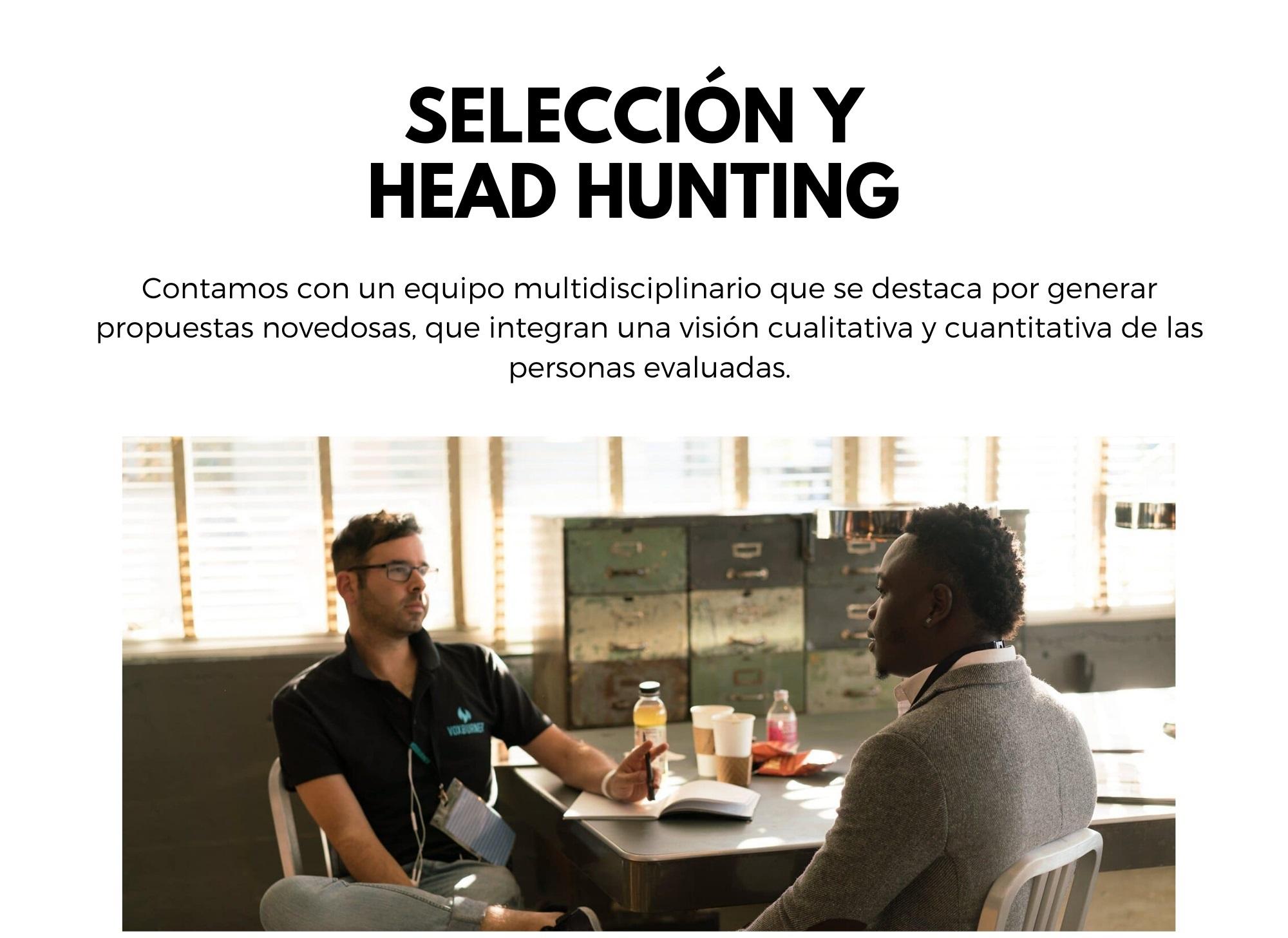 Selección y Head Hunting